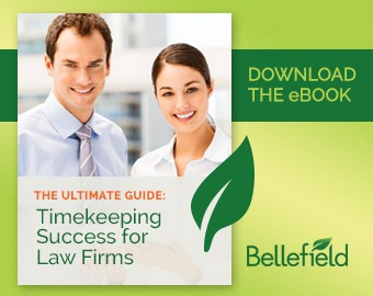 Bellefield Releases New eBook, The Ultimate Guide: Timekeeping Success for Law Firms