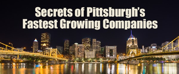 [Pittsburgh Business Times] Fastest Growing Companies