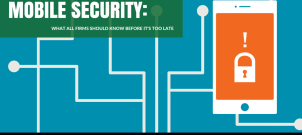 [Webinar Recording] Mobile Security – What Every Firm Should Know Before It's Too Late