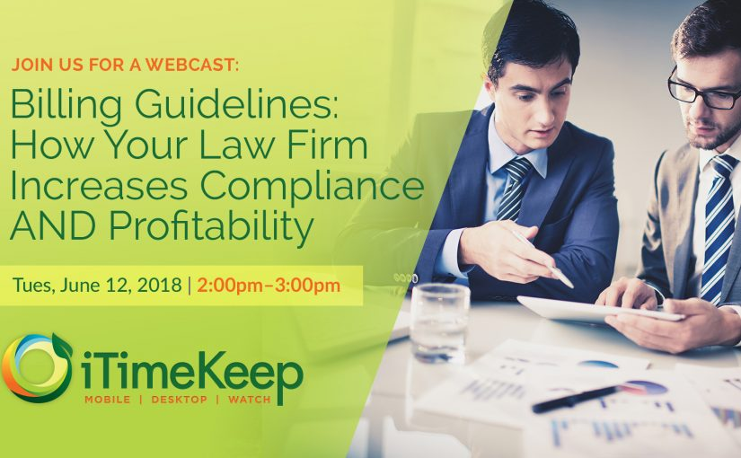 [Webcast] Billing Guidelines: How Your Law Firm Increases Compliance and Profitability