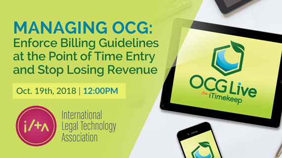 [Webinar] Managing OCG: Enforce Billing Guidelines At The Point of Time Entry and Stop Losing Revenue