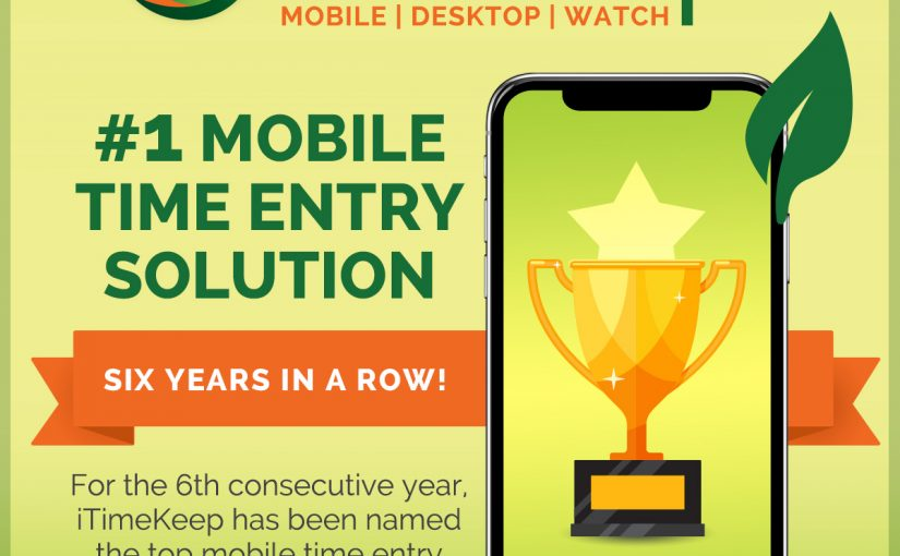 [Press Release] iTimeKeep Ranks as Top Mobile Time Entry Solution for 6th Consecutive Year