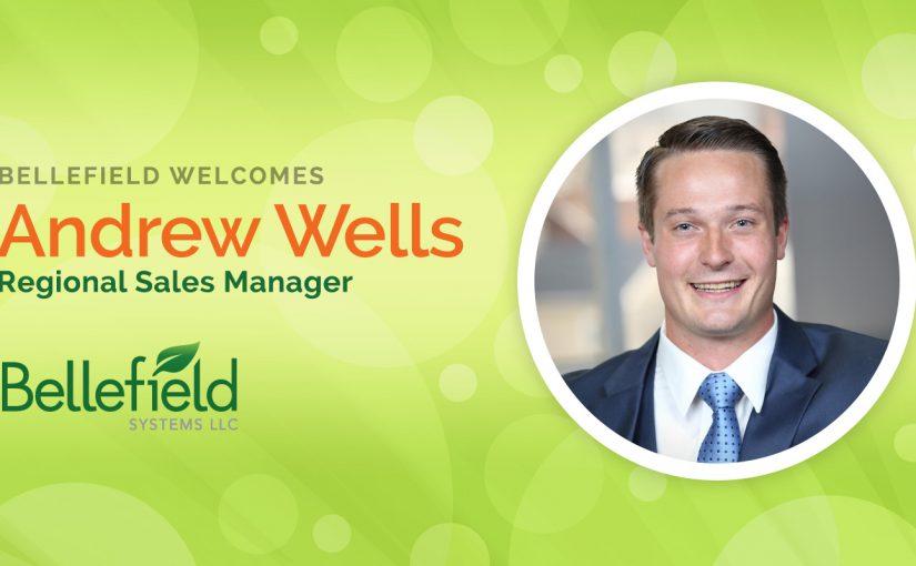 Bellefield Welcomes Andrew Wells as Regional Sales Manager