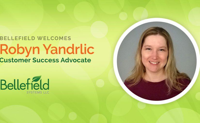 Bellefield Welcomes Robyn Yandrlic as Customer Success Advocate