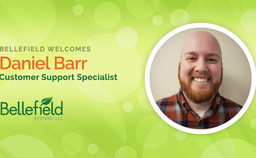 Bellefield Welcomes Daniel Barr as Customer Support Specialist