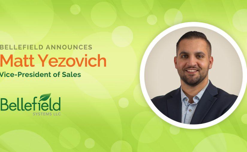[Press Release] Bellefield Appoints Matt Yezovich as Vice President of Sales